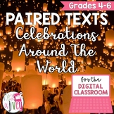 [DIGITAL CLASSROOM] Paired Texts Passages: Celebrations Around the World Gr. 4-6