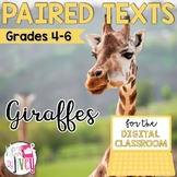 [DIGITAL CLASSROOM] Paired Texts Passages: Giraffes and Zoos Grades 4-6