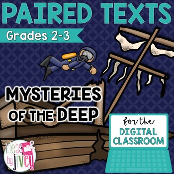 [DIGITAL CLASSROOM] Paired Texts Passages: Mysteries of the Deep Grades 2-3