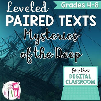 [DIGITAL CLASSROOM] Leveled Paired Texts Passages: Mysteries of the Deep Gr. 4-8