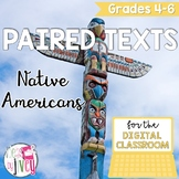 [DIGITAL CLASSROOM] Paired Texts Passages: Native Americans Grades 4-8