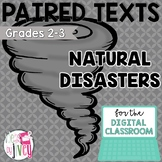 [DIGITAL CLASSROOM] Paired Texts Passages: Natural Disasters Grades 2-3