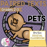 [DIGITAL CLASSROOM] Paired Texts Passages: Pets Grades 2-3