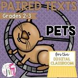 [DIGITAL CLASSROOM] Paired Texts Passages: Pets Grades 2-3