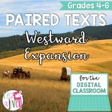 [DIGITAL CLASSROOM] Paired Texts Passages: Westward Expansion Grades 4-6