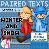 [DIGITAL CLASSROOM] Paired Texts Passages: Winter and Snow Grades 2-3