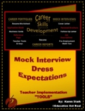 """""""DRESS EXPECTATIONS"""" -- STAGE #4 - """"Mock Interview Day Activity"""""""