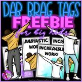 """""""Dab"""" Brag Tags FREEBIE!"""