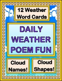 """Daily Weather Poems!"" -- Cloud Names and Weather Word Poems for Morning Meeting"