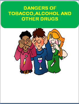"""Safety-""""Danger of Tobacco, Alcohol and Drugs"""" Writing prom"""