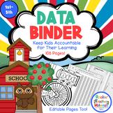 *Data Binder - Editable! Keep Kids Accountable for Their Learning