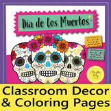 """""""Day of the Dead"""" Classroom Décor & Coloring Activity"""