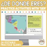 ¿De dónde eres? Editable Practice Activities | Review of Verb SER