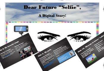 """Dear Future Selfie"" Digital Storytelling; Printables, Bundle, Back to School"