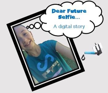 """Dear Future Selfie"" Digital Storytelling; Printables, Bun"