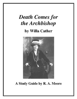 """Death Comes for the Archbishop"" by Willa Cather: A Study Guide"