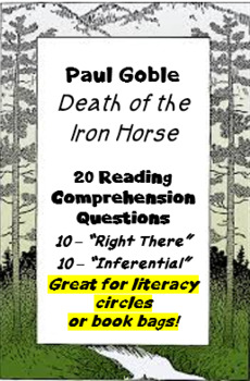 """""""Death of the Iron Horse"""" Paul Goble - reading comprehension questions"""