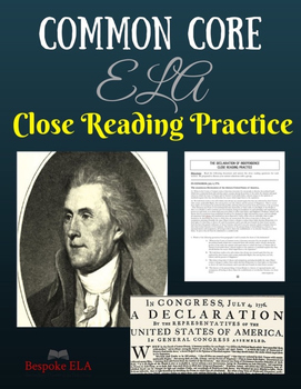 """Declaration of Independence"" Nonfiction Close Reading Practice-- COMMON CORE"