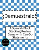 ¡Demuéstralo! / Prove it! Spanish Review Block Stacking Game