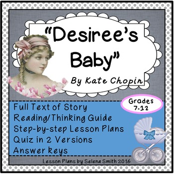 """""""Desiree's Baby"""" by Kate Chopin"""