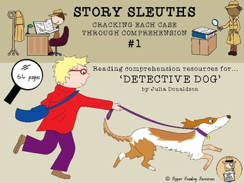 """""""Detective Dog"""" by Julia Donaldson - HOT reading comprehension resources"""