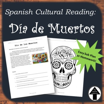 """Dia de Muertos"" Day of the Dead Spanish 1 Cultural Reading Substitute Plans"