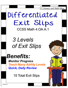 (Differentiated) Common Core Math Exit Slips 4.OA.A.1