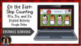 (Digital) On the Farm Skip Counting 10, 5, 2 (Google Slide