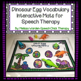 Dinosaur Egg Vocabulary Mats for Speech Therapy