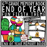 Fiesta Theme End of The Year Activities 6th Grade End of Year Memory Book