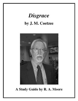 """Disgrace"" by J. M. Coetzee: A Study Guide"