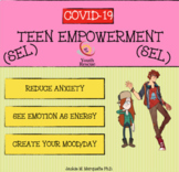 [Distance Learning] COVID-19 TEEN EMPOWERMENT: REDUCE ANXIETY