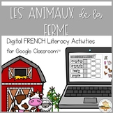 (Distance Learning)- FRENCH Farm Animal Literacy for Googl