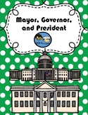 (Distance Learning/Google Classroom) Mayor, Governor, and