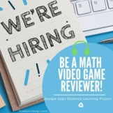 #Distance Learning Math Project: Video Game Reviewer!  Goo