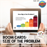 *Distance Learning* Size of the Problem Boom Cards