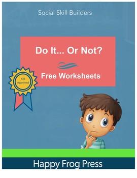 """Do It... Or Not?"" Social Skills Worksheets"