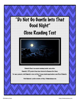 """Do Not Go Gentle Into That Good Night"" Close Reading Test"