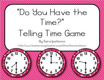 """""""Do You Have the Time?"""" Telling Time to the Hour and Half"""