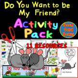 """""""Do You Want to be My Friend?"""" Activity Pack - 10 RESOURCES"""