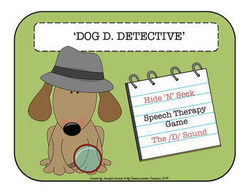 'Dog D. Detective' Hide-N-Seek Articulation Game for /D/ - All Word Positions