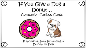 """Dog a Donut"" Language Pack Sequencing, Cariboo Prepositions, Pirate Dog Cariboo"