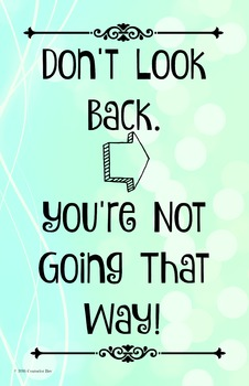 """Don't Look Back"" 11 x 17 Poster Classroom Management PBIS Character Ed PBIS"