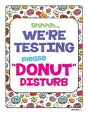 """Donut"" Disturb Testing Door Sign"