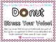 """""""Donut Stress Your Voice"""" Better Hearing and Speech Month Sign"""