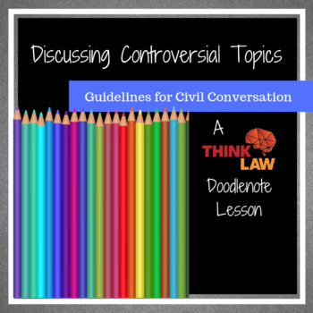 *Doodlenotes* Discussing Controversial Topics: Guidelines for Civil Discussion