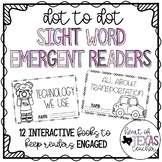 {Dot to Dot} Sight Word Emergent Readers - Set of 12
