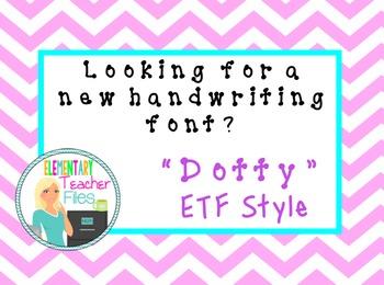 """Dotty"" Font by Elementary Teacher Files"