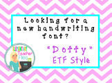 """Dotty"" Font by Elementary Teacher Files"