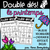 {Double dés: Le printemps!} A game to practice Spring vocabulary in French